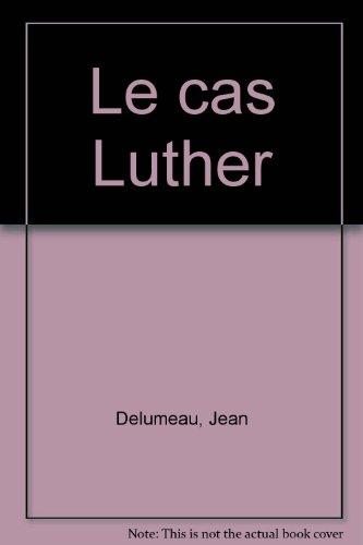 Le cas Luther