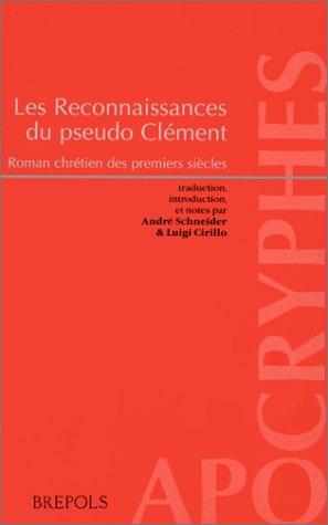 Les Reconnaissances du pseudo Clément : Roman chrétien des premiers siècles