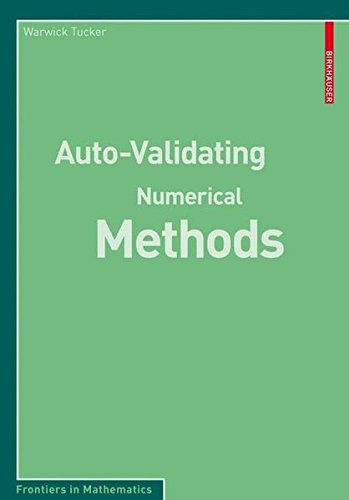 Auto-Validating Numerical Methods (Frontiers in Mathematics) Tucker Auto