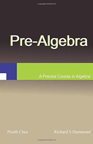 Pre-Algebra: Techniques, Problems, and Solutions