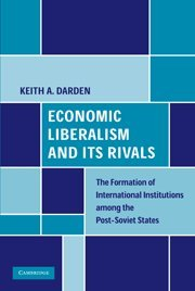 economic-liberalism-and-its-rivals-the-formation-of-international-institutions-among-the-post-soviet