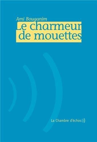 Le Charmeur De Mouettes [Pdf/ePub] eBook