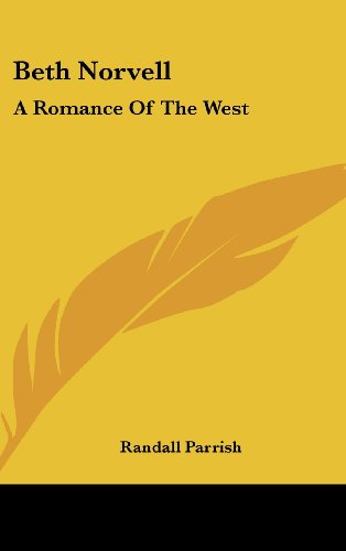 Beth Norvell: A Romance of the West