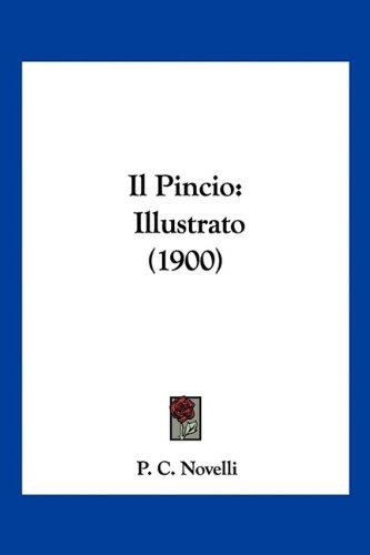 Il Pincio: Illustrato (1900)