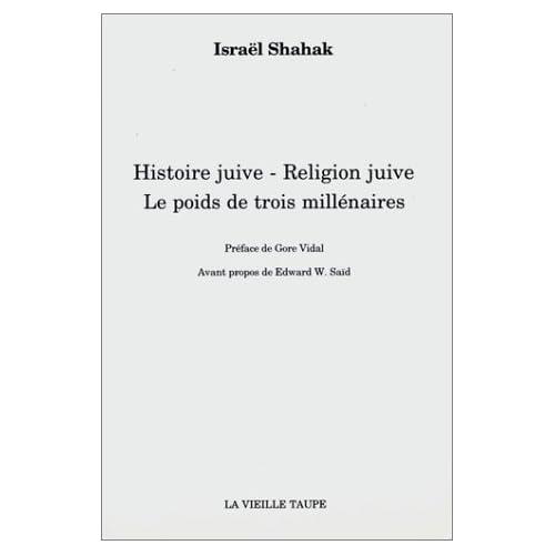 Histoire juive, religion juive : Le poids de trois millénaires