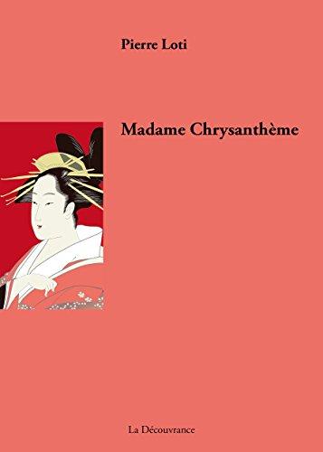 Descargar Libro Madame Chrysanthème: Récit de voyage au Japon de Pierre Loti