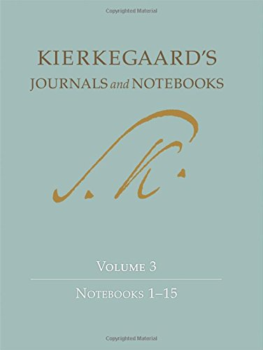 Kierkegaard's Journals and Notebooks, Volume 3: Notebooks 1-15: Notebooks 1-15 v. 3