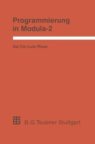 Programmierung in Modula-2: Eine Einf????hrung in das modulare Programmieren mit Anwendungsbeispielen unter UNIX, MS-DOS und TOS (Leitf????den und Monographien der Informatik) (German Edition) by Joachim Lutz (1989-01-01) par Joachim Lutz;Thomas Risse