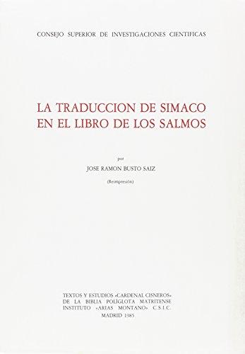 La traducción de Símaco en el Libro de los Salmos (Textos y Estudios Cardenal Cisneros)