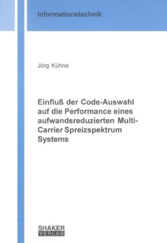 Einfluss der Code-Auswahl auf die Performance eines aufwandsreduzierten Multi-Carrier Spreizspektrum Systems (Informationstechnik) -