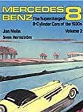 Mercedes Benz - The Supercharged 8-Cylinder Cars of the 1930s. Volume 2