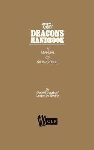 The Deacons Handbook A Manual Of Stewardship