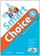 Smart choice. Student's book-Workbook-My digital book. Per la Scuola media. Con CD-ROM. Con espansione online: 1