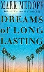 Dreams of Long Lasting