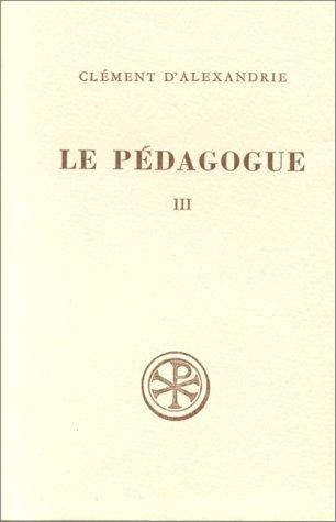 Le pédagogue, tome 3