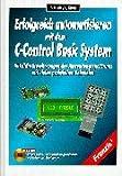 Erfolgreich automatisieren mit dem C-Control-Basic-System, m. CD-ROM
