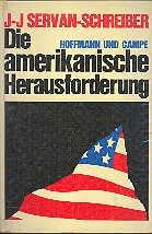 Die amerikanische Herausforderung. Vorwort von Franz Josef Strauß.