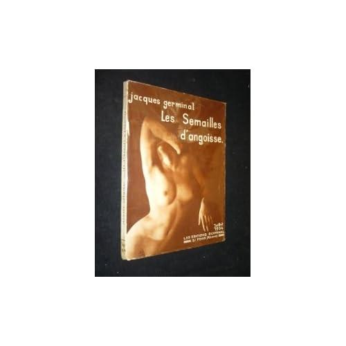 Les semailles d'angoisse. roman érotique illustré de photos d'art de nus féminins.