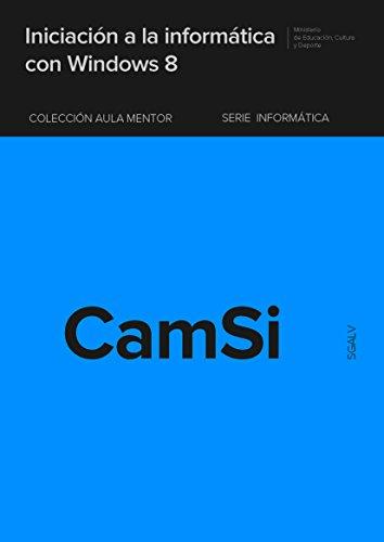 Iniciación a la informática con Windows 8 por José Luis Martín Hernando