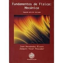 Fundamentos de Física: Mecánica 2º edición (Colección Techné)