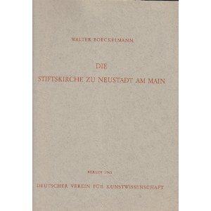Die Stiftskirche zu Neustadt am Main. Mit 38 Abbildungen auf Tafeln. - Stiftskirche Abbildung