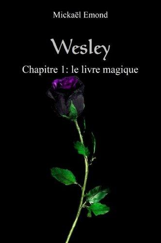 Livre Wesley chapitre 1: le livre magique pdf