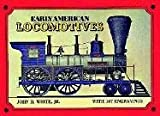 Early American Locomotives With 147 Engravings (Trains)