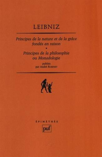 Principes de la nature et de la grâce fondés en raison : Principes de la philosophie ou monadologie