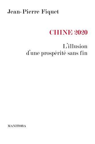 Chine 2020 : L'illusion d'une prospérité sans fin