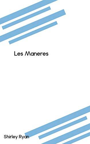 Les Maneres (Catalan Edition) por Shirley Ryan