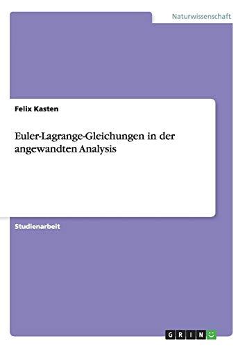 Euler-Lagrange-Gleichungen in der angewandten Analysis