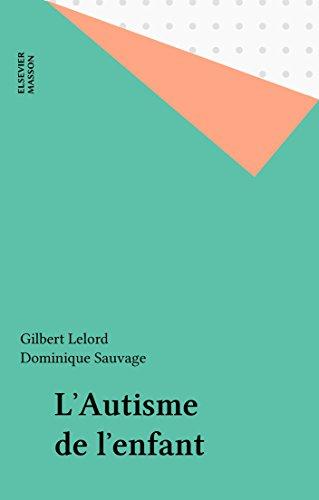 Lire un L'Autisme de l'enfant epub pdf