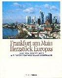 Frankfurt am Main, Herzstück Europas