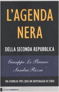 L'agenda nera della seconda Repubblica. Via D'Amelio 1992-2010. Un depistaggio di Stato