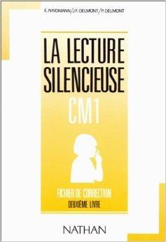 Lecture silencieuse et active, CM1, 2e livre. Fichier autocorrectif de Naidmann ,Delmont ( 24 mai 1991 )