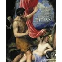 The Age of Titian: Venetian Renaissance Art from Scottish Collections