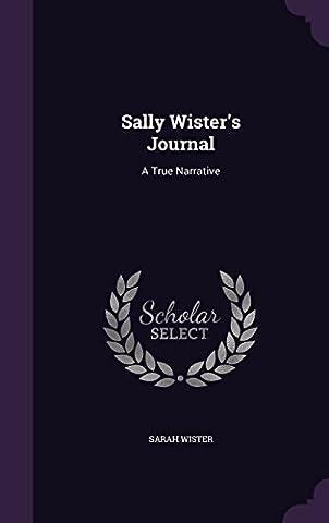 Sally Wister's Journal: A True