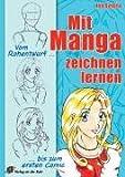 Image de Mit Manga zeichnen lernen: Vom Rohentwurf bis zum ersten Comic