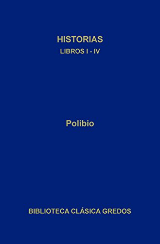 Historias. Libros I-IV (Biblioteca Clásica Gredos nº 38)
