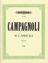 41 CAPRICES  OPUS 22 FOR VIOLA BY BARTOLEMEO CAMPAGNOLI: EDITON PETERS