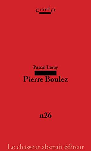 Pierre Boulez par Pascal Leray