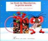 Le Noël de Mandarine, la petite souris par David A. Carter, Noëlle Carter
