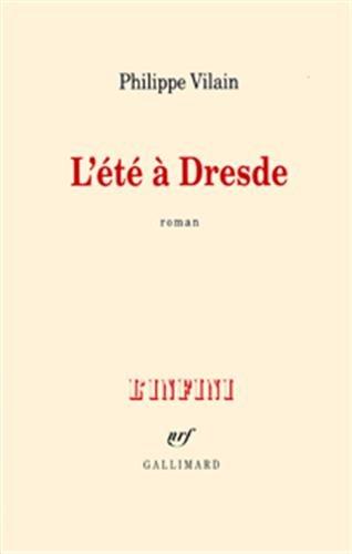 L'Été à Dresde par Philippe Vilain