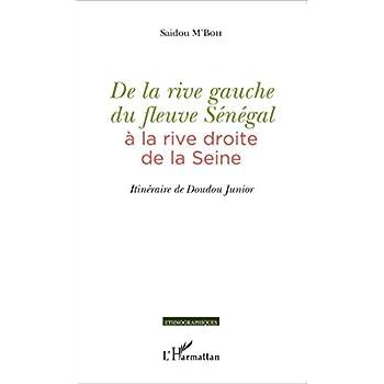 De la rive gauche du fleuve Sénégal à la rive droite de la Seine: Itinéraire de Doudou Junior