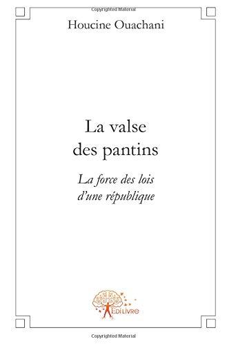 La valse des pantins par Houcine Ouachani
