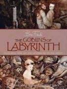 The Goblins of Labyrinth por Brian Froud