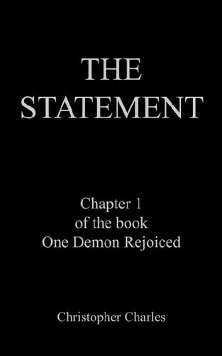 THE STATEMENT: Chapter 1 of the book One Demon Rejoiced