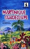 Martinique/Guadeloupe -