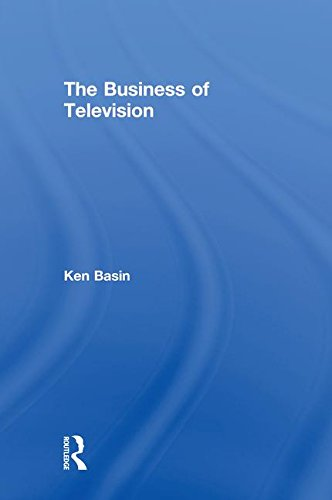The Business of Television por Ken Basin
