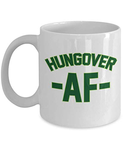 Hungover AF Drinking Hangover Millennial Slang Coffee & Tea Gift Mug, Accessories & Gifts For Beer,...